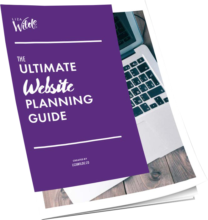 The Ultimate Website Planning Guide from Liza Wilde Co.